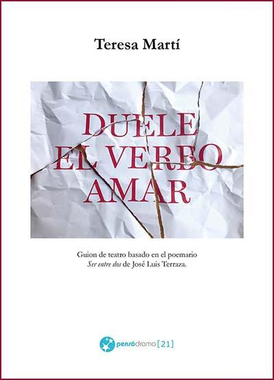 Duele el verbo amar, de Teresa Martí