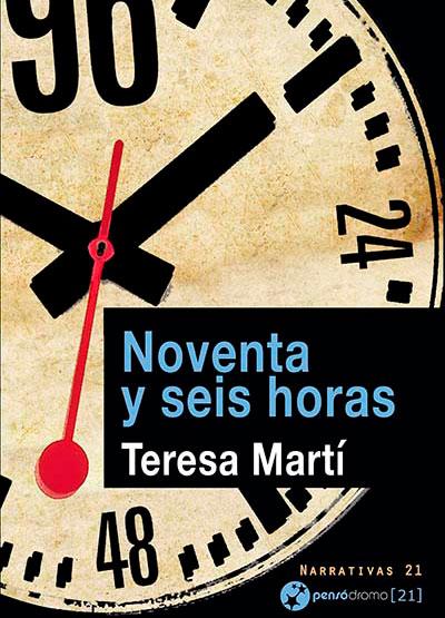 Noventa y seis horas, de Teresa Martí